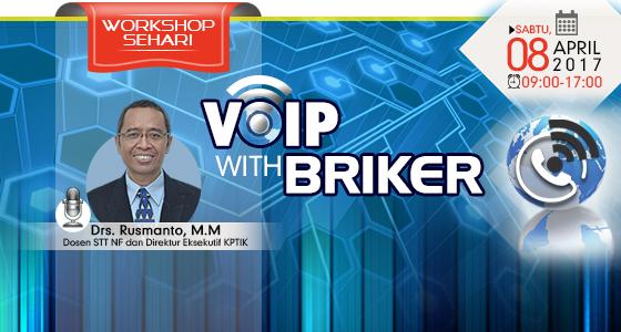 Workshop Sehari : VoIP dengan Briker